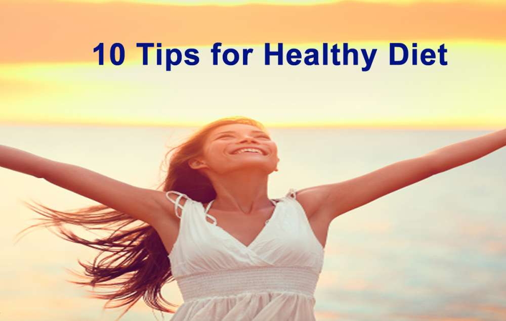 10 Top Tips for Healthy Nutrition